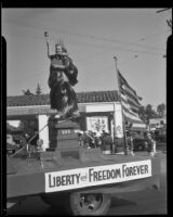 """Float titled """"Liberty and Freedom Forever,"""" Elks' parade, Santa Monica, 1939 or 1952"""