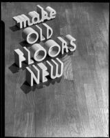 """Make Old Floors New,"" advertisement photograph of ""Double X Floor Cleaner,"" circa 1934"